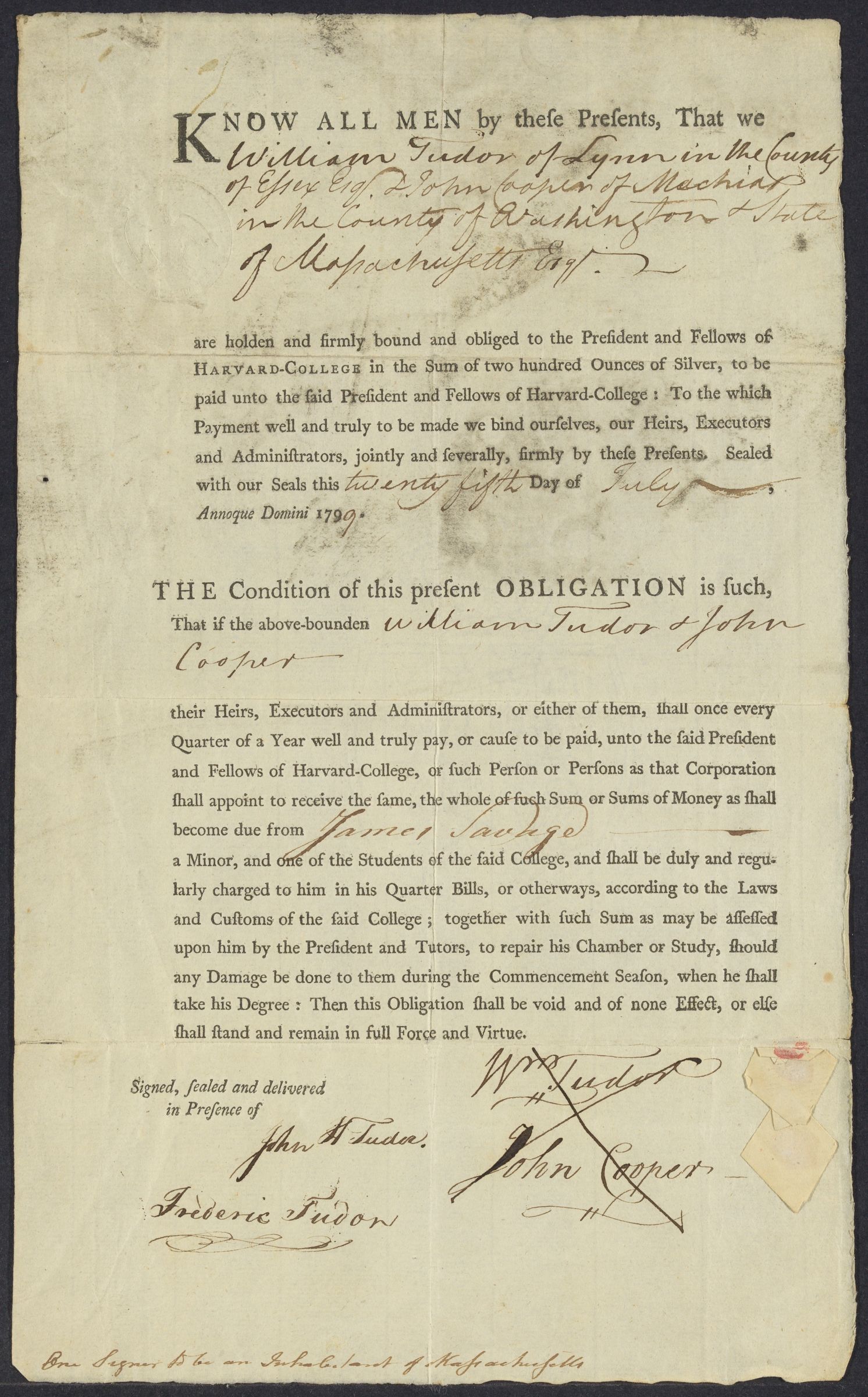Guarantee of financial support for student James Savage, signed by William Tudor and John Cooper, 1799 July 25