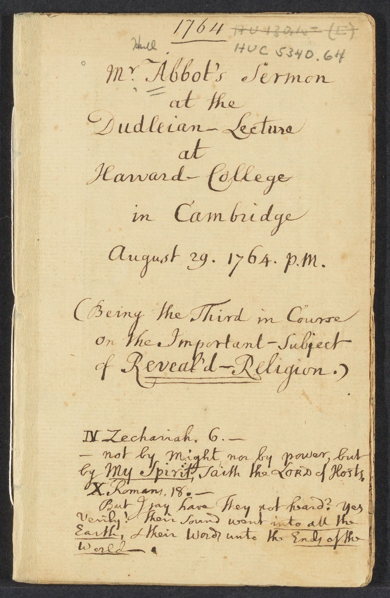 Mr. Abbot's sermon at the Dudleian lecture at Harvard College in Cambridge August 29, 1764 pm: being the third in course on the important subject of Reveal'd-religion