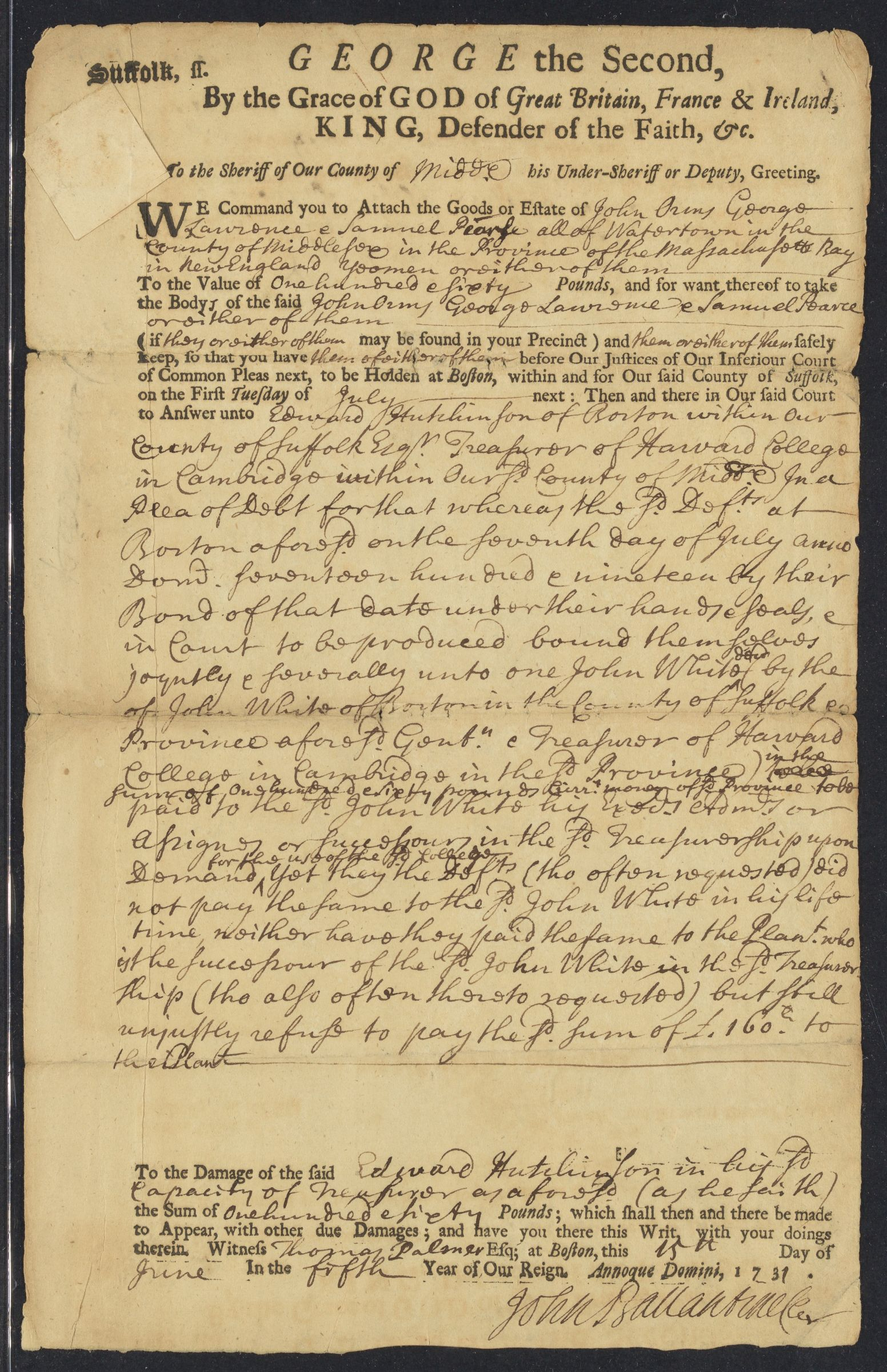 Writ for the attachment of goods or estate: action brought by Edward Hutchinson, Treasurer of Harvard College, 1731 June 5