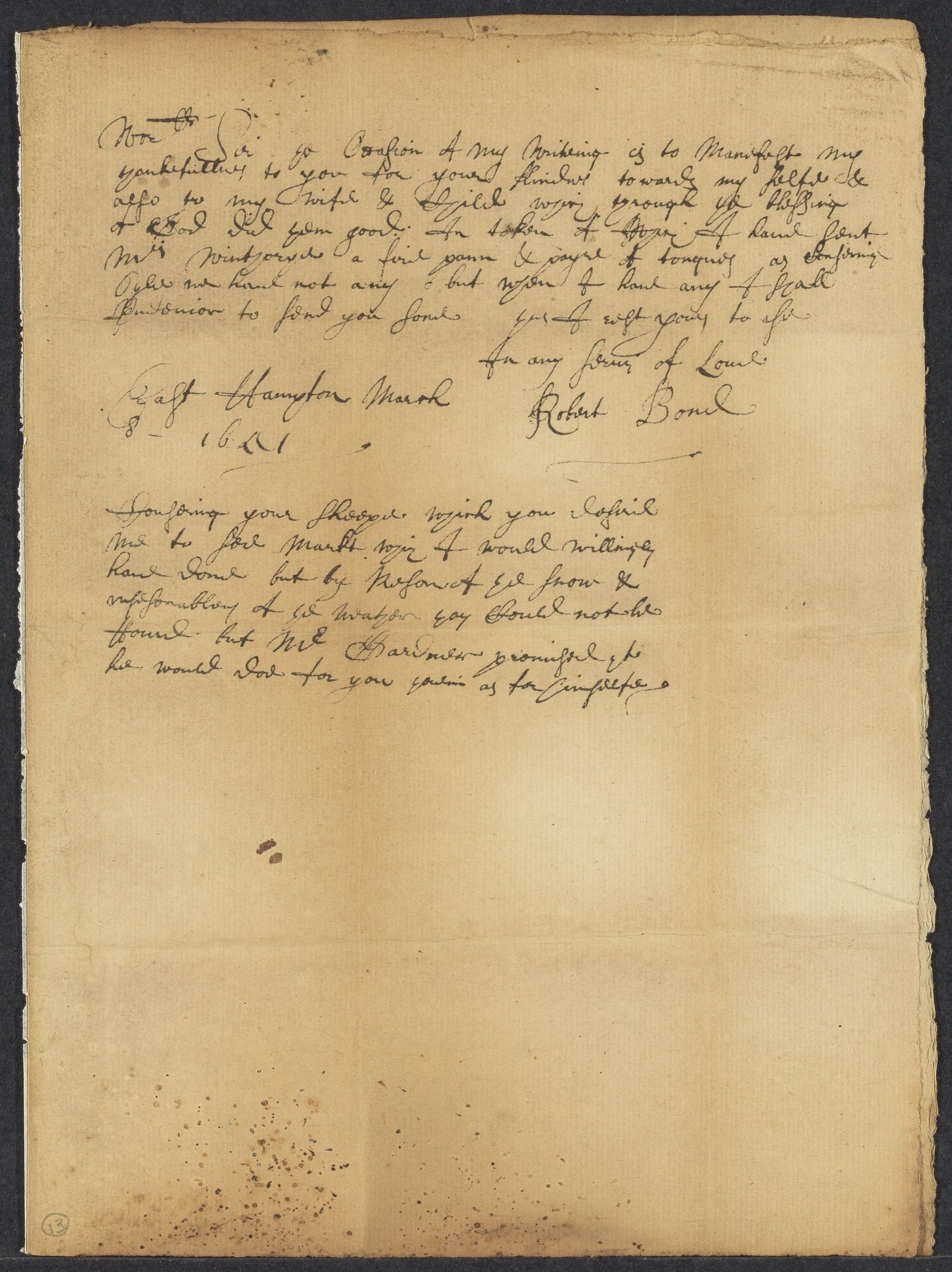 Bond, Robert, 2 autographed letters signed to John Winthrop; East Hampton, Conn., 1651 March 8-March 10
