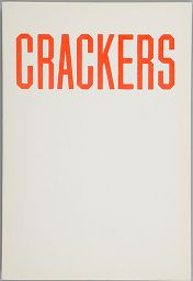 Crackers (How To Derive The Maximum Enjoyment From Crackers)