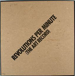 Revolutions Per Minute (The Art Record)