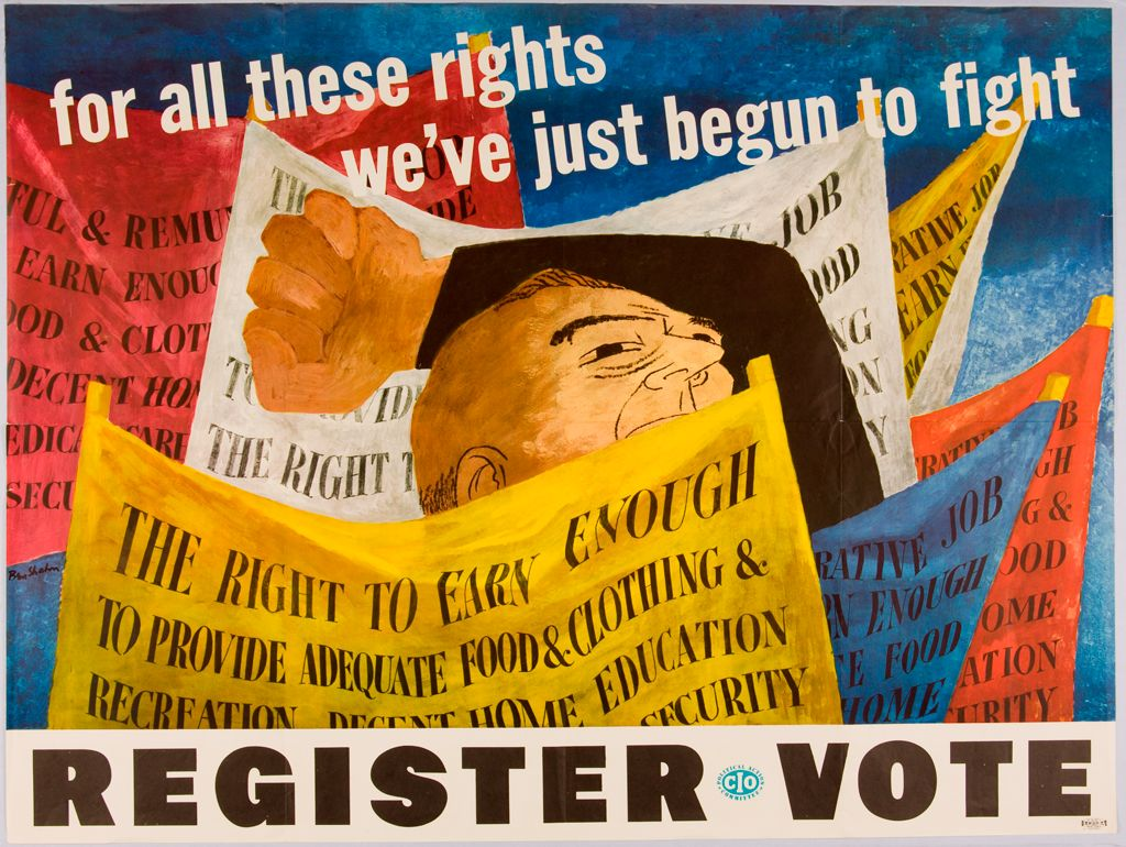 """A white male figure with a fist raised stands amid a group of colorful banners inscribed with political slogans. The text above the figure reads """"for all these rights we've just begun to fight."""" The text below reads """"Register Vote."""""""