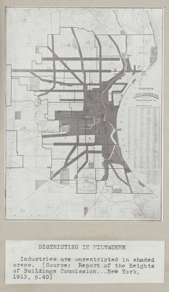 Government, City: United States: Heights Of Buildings: Districting In Milwaukee: Industries Are Unrestricted In Shaded Areas. (Source: Report Of The Heights Of Buildings Commission...new York, 1913, P.40)