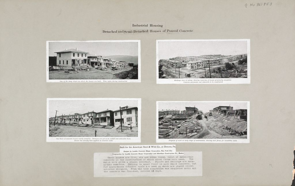 Housing, Industrial: United States. Pennsylvania. Donora: Industrial Housing. Detached And Semi-Detached Houses Of Poured Concrete: Built For The American Steel & Wire Co., At Donora, Pa.: Designs By Lambie Concrete House Corporation, New York City. Construction.
