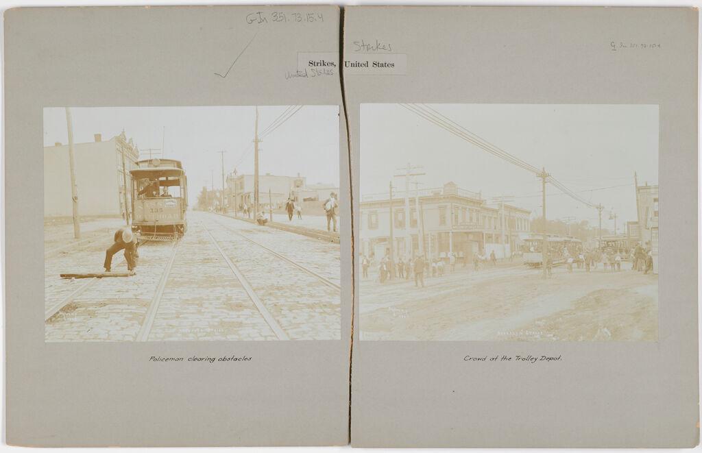 Industrial Problems, Strikes: United States. New York. Brooklyn. Street Railway Strike: Strikes, United States