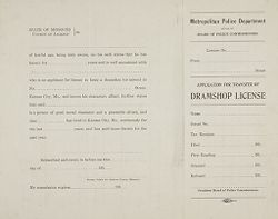 Liquor Problem: United States. Missouri. Kansas City: Liquor Legislation Enforcement, United States, Forms filled out by licensees for operation of saloons in Kansas City Missouri, 1913.  The Board of Police Comissioners is the licensing department of the city: Application for transfer of Dramshop License..   Social Museum Collection
