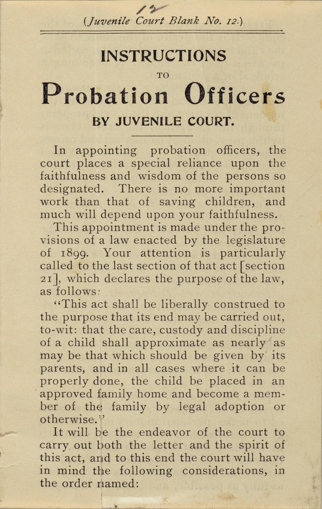 Crime, Children's Courts: United States. Illinois. Chicago. Juvenile Court: Instructions To Probation Officers By Juvenile Court.