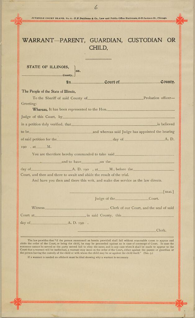 Crime, Childrens Courts: United States. Illinois. Chicago. Juvenile Court: Warrant - Parent, Guardian, Custodian Or Child.