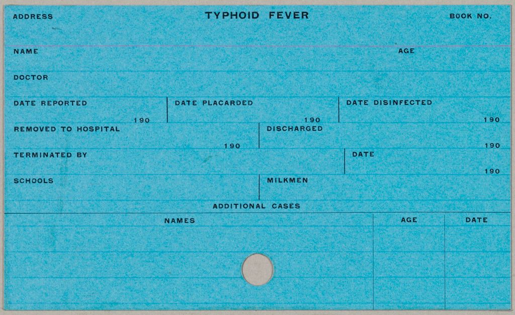 Health, General: United States. Massachusetts. Fitchburg. Health Forms: Typhoid Fever