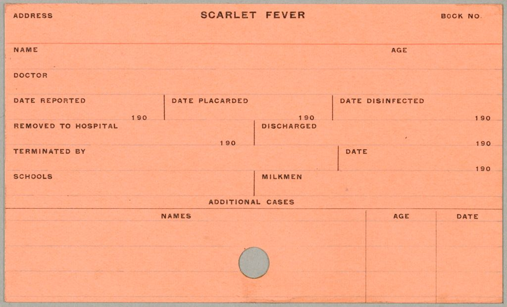 Health, General: United States. Massachusetts. Fitchburg. Health Forms: Scarlet Fever