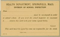 Health, General: United States. Massachusetts. Springfield. Forms For Medical Inspection Of School Children: Health Department, Springfield, Mass. Division Of School Inspection