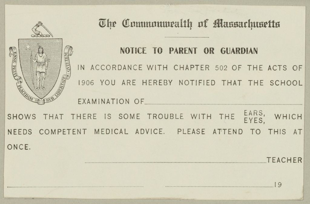 Health, General: United States. Massachusetts. Forms For Medical Inspection Of School Children: The Commonwealth Of Massachusetts. Notice To Parent Or Guardian