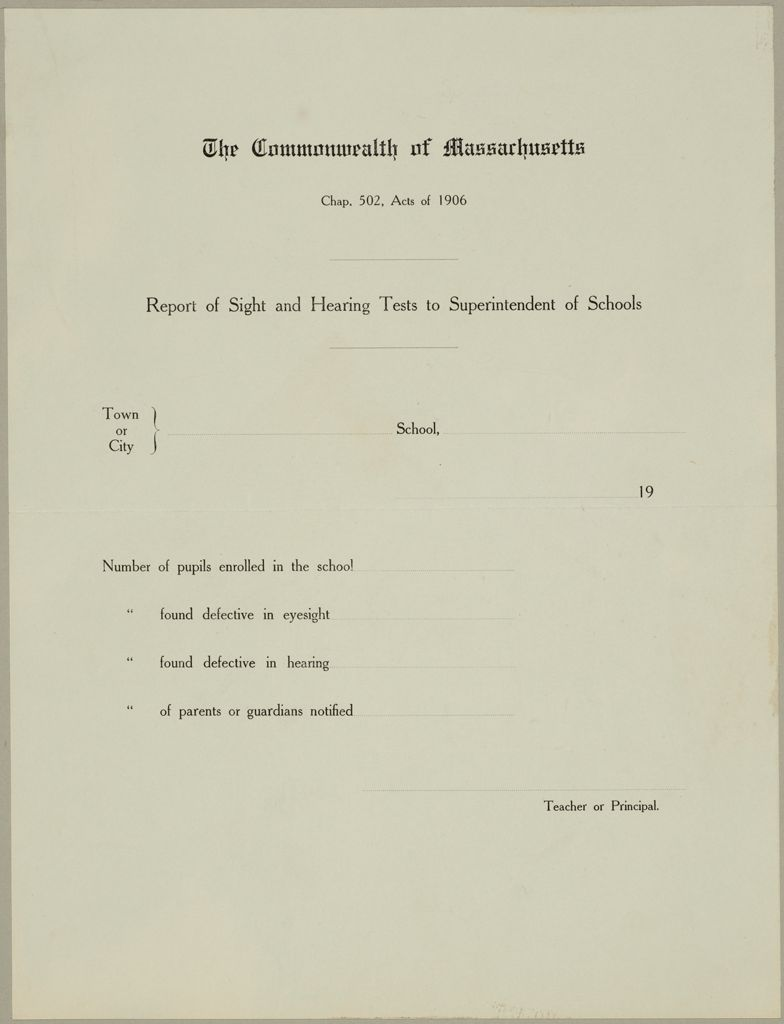 Health, General: United States. Massachusetts. Forms For Medical Inspection Of School Children: The Commonwealth Of Massachusetts. Report Of Sight And Hearing Tests To Superintendent Of Schools