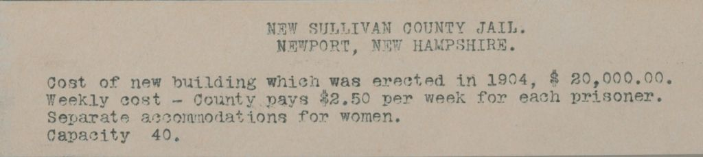 Crime, Prisons: United States. New Hampshire. Newport. Sullivan County Jail: New Hampshire State Charitable And Correctional Institutions.