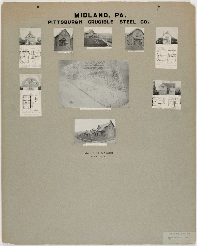 Housing, Improved: United States. Pennsylvania. Midland. Housing Exhibit Of George B. Post & Sons: Midland, Pa. Pittsburgh Crucible Steel Co.: Macclure & Spahr. Architects.