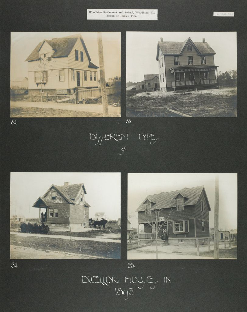Races, Jews: United States. New Jersey. Woodbine. Baron De Hirsch Agricultural And Industrial School: Woodbine Settlement And School, Woodbine, N.j. Baron De Hirsch Fund.: Different Types Of Dwelling Houses In 1893.