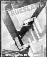 Russia: The Reconstruction of Architecture in the Soviet Union [author: El Lissitzky]
