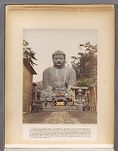Work 17 of 50 Title: Daibutsu or bronze image at Kamakura Creator: Attributed to Stillfried, Baron Raimund ... Date: ca. 1873
