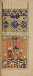 Illustrated Manuscript of the Shahnama by Firdawsi, Fol. 329v, Luhrasp enthroned.