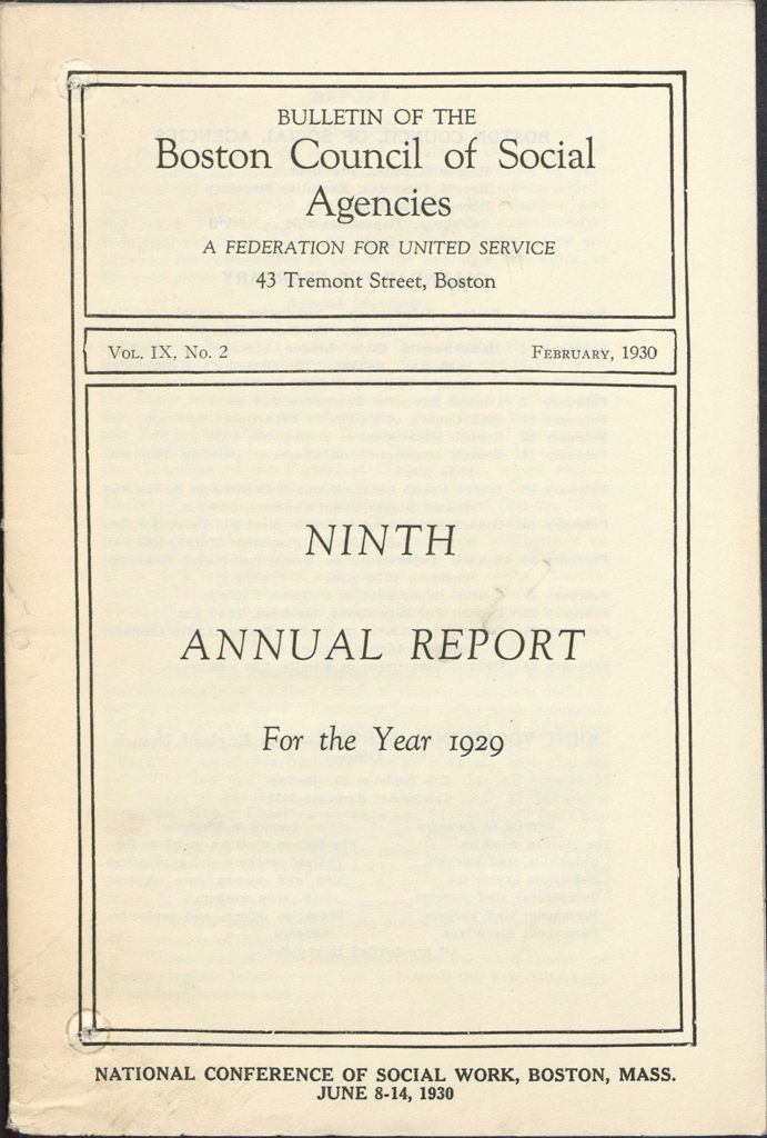 Charity, Organizations: United States. Massachusetts. Boston. Publicity For Social Work. Annual Reports: Bulletine Of The Boston Council Of Social Agencies. A Federation For United Service: Ninth Annual Report For The Year 1929