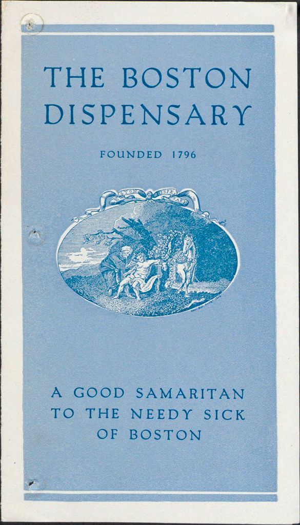 Charity, Organizations: United States. Massachusetts. Boston. Publicity For Social Work. Leaflets & Folders: The Boston Dispensary. Founded 1796: A Good Samaritan To The Needy Sick Of Boston