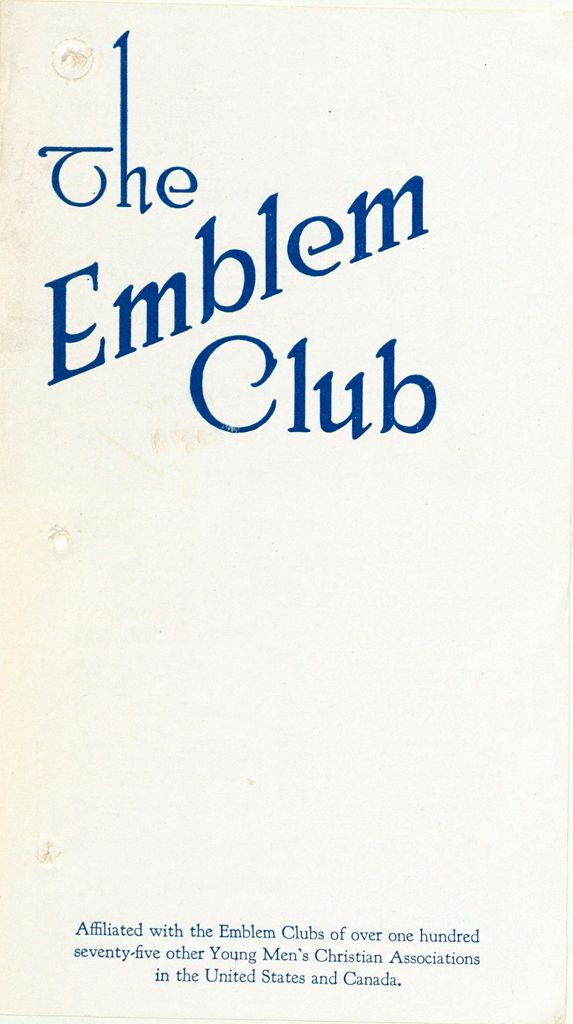 Charity, Organizations: United States. Massachusetts. Boston. Publicity For Social Work. Leaflets & Folders: The Emblem Club: Boston Young Men's Christian Association