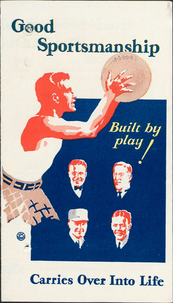 Charity, Organizations: United States. Massachusetts. Boston. Publicity For Social Work. Leaflets & Folders: Good Sportsmanship Built By Play Carries Over Into Life: Boston Young Men's Christian Association