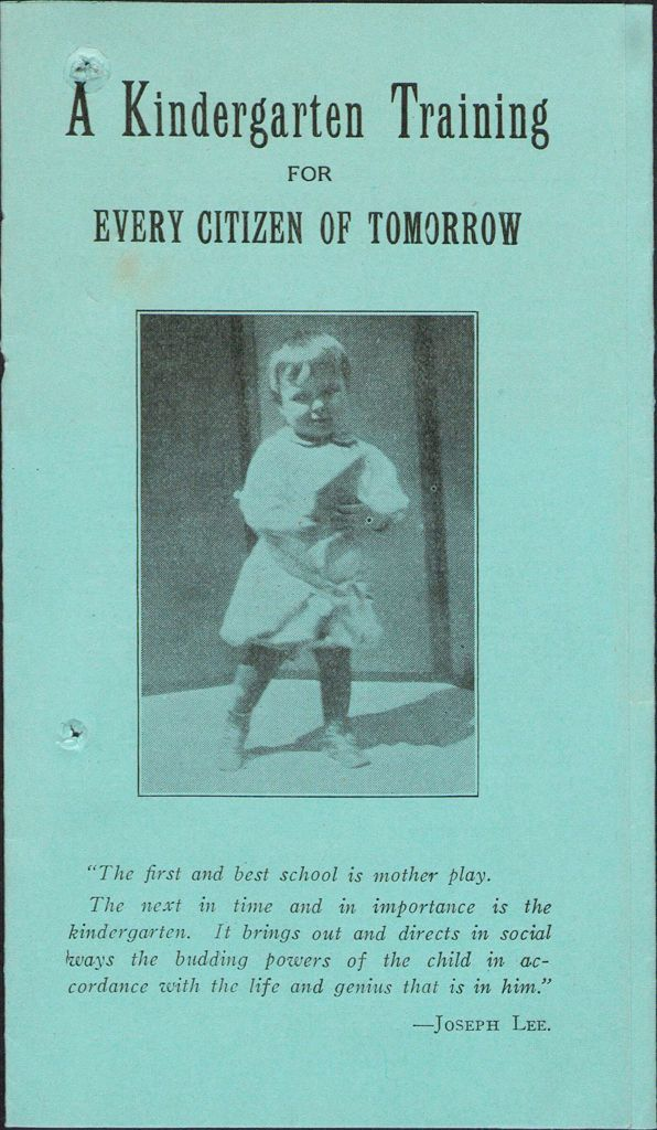 Charity, Organizations: United States. Massachusetts. Boston. Publicity For Social Work. Leaflets & Folders: A Kindergarten Training For Every Citizen Of Tomorrow: Committee For The Promotion Of Kindergartens: Massachusetts Civic League, Inc.