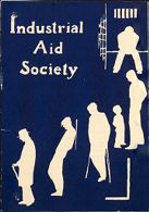 Charity, Organizations: United States. Massachusetts. Boston. Publicity for Social Work. Leaflets & Folders: Industrial Aid Society