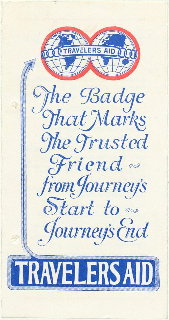 Charity, Organizations: United States. Massachusetts. Boston. Publicity For Social Work. Leaflets & Folders: Traveler's Aid Society Of Boston, Inc.: The Badge That Marks The Trusted Friend From Journey's Start To Journey's End
