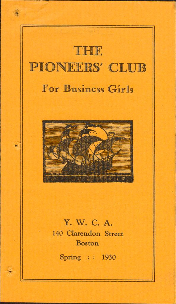 Charity, Organizations: United States. Massachusetts. Boston. Publicity For Social Work. Leaflets & Folders: The Pioneers' Club For Business Girls Y.w.c.a.