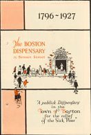 Charity, Organizations: United States. Massachusetts. Boston. Publicity for Social Work. Leaflets & Folders: The Boston Dispensary: A publick Dispensary in the Town of Boston for the relief of the Sick Poor