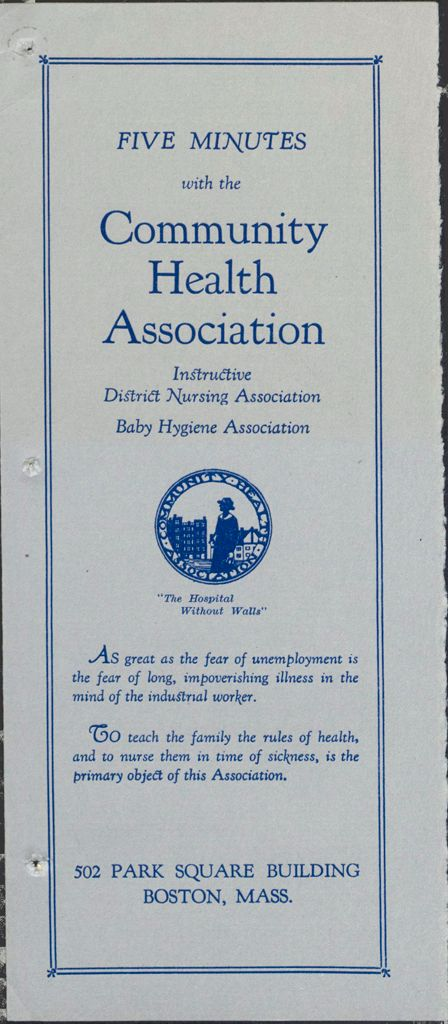 Charity, Organizations: United States. Massachusetts. Boston. Publicity For Social Work. Leaflets & Folders: Five Minutes With The Community Health Association: Instructive District Nursing Association. Baby Hygiene Association