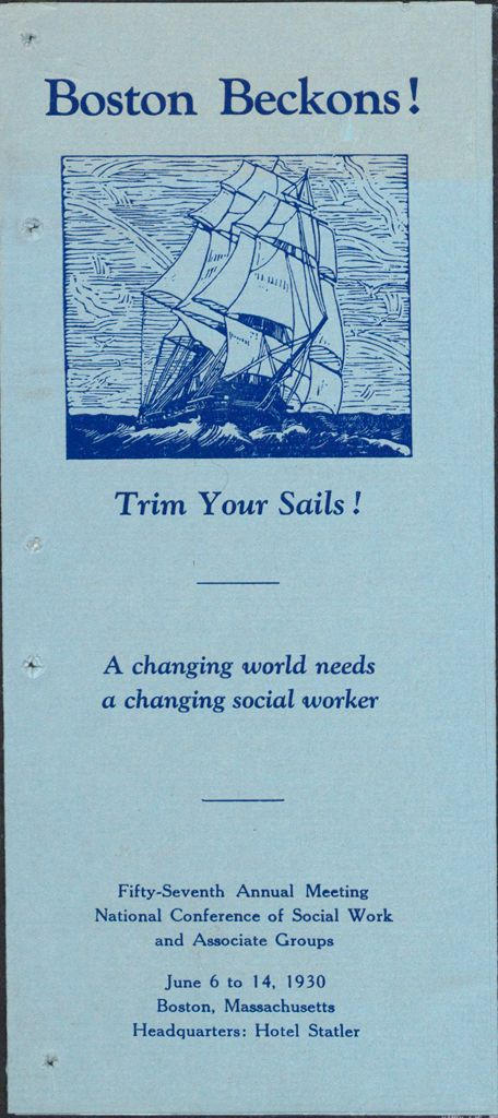 Charity, Organizations: United States. Massachusetts. Boston. Publicity For Social Work. Leaflets & Folders: Boston Beckons! Trim Your Sails!: Fifty-Seventh Annual Meeting National Conference Of Social Work And Associate Groups