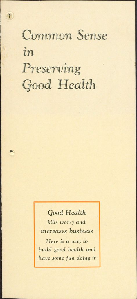 Charity, Organizations: United States. Massachusetts. Boston. Publicity For Social Work: Booklets: Common Sense In Preserving Good Health: Business Men's Club: Boston Young Men's Christian Association