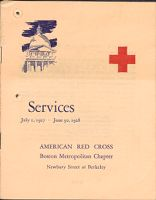 Charity, Organizations: United States. Massachusetts. Boston. Publicity For Social Work: Booklets: Services July 1, 1927 - June 30, 1928: American Red Cross Boston Metropolitan Chapter