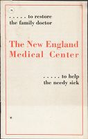 Charity, Organizations: United States. Massachusetts. Boston. Publicity For Social Work: Booklets: The New England Medical Center