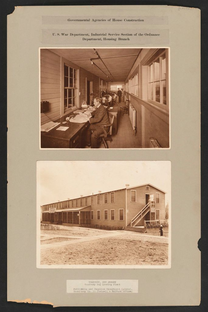 Housing, Government: United States. New Jersey. Woodbury. Woodbury Bag Loading Plant: Governmental Agencies Of House Construction. U.s. War Department, Industrial Service Section Of The Ordnance Department, Housing Branch: Woodbury, New Jersey. Woodbury Bag Loading Plant: Publishing And Supplies Department (Above), Dormitory No. 12 (Below); - Welfare Office.