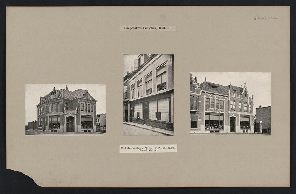 Industrial Problems, Coöperation: Holland. The Hague. Eigen Hulp: Coöperative Societies, Holland: Winkelvereenigung Eigen Hulp, The Hague. Branch Stores.