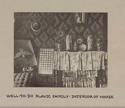 Housing, Conditions: United States. Pennsylvannia. Pittsburgh. Houses; Streets; Yards: Environment After Immigration, Perpetuation of European Standards in America, Housing Conditions, Pittsburgh, Pa.: Well-to-do slavic family: interior of house..   Social Museum Collection