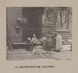 Housing, Conditions: United States. Pennsylvannia. Pittsburgh. Houses; Streets; Yards: Environment After Immigration, Perpeptuation of European Standards in America.  Housing Conditions, PIttsburgh, Pa.: A homestead court..   Social Museum Collection