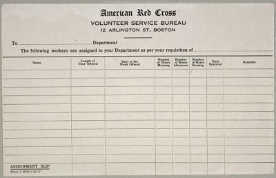 Charity, Public: United States. Massachusetts. Boston. American National Red Cross: American National Red Cross. Record Blanks: Assignment Slip