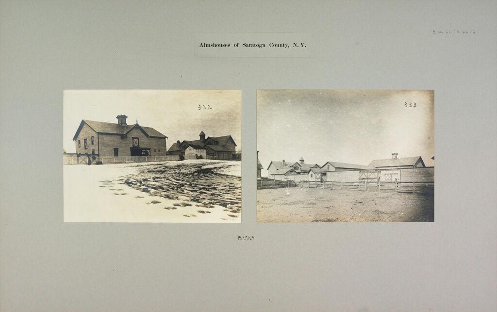 Charity, Public: United States. New York. Ballston Spa. Saratoga County Almshouse: Almshouses Of Saratoga County, N.y.: Barns
