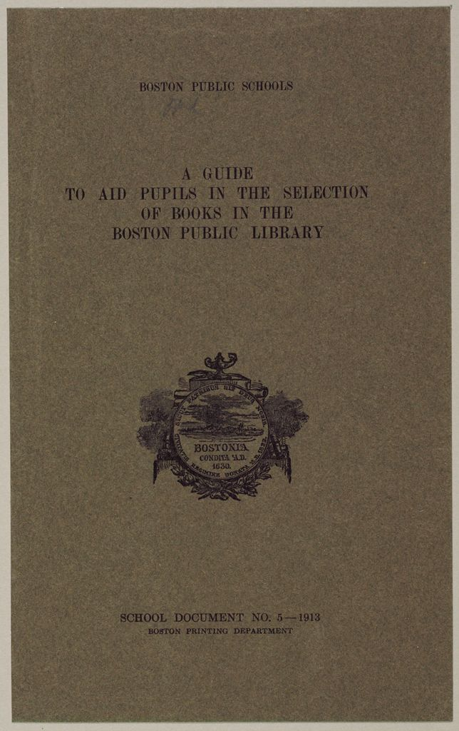 Charity, Organizations: United States. Massachusetts. Boston: Boston Public Schools: A Guide To Aid Pupils In The Selection Of Books In The Boston Public Library