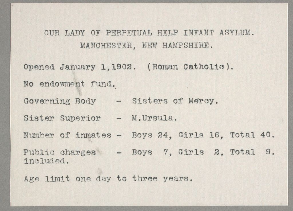 Charity, Children: United States. New Hampshire. Manchester. Our Lady Of Perpetual Help, Infant Asylum: Our Lady Of Perpetual Help Infant Asylum. Manchester, New Hampshire.