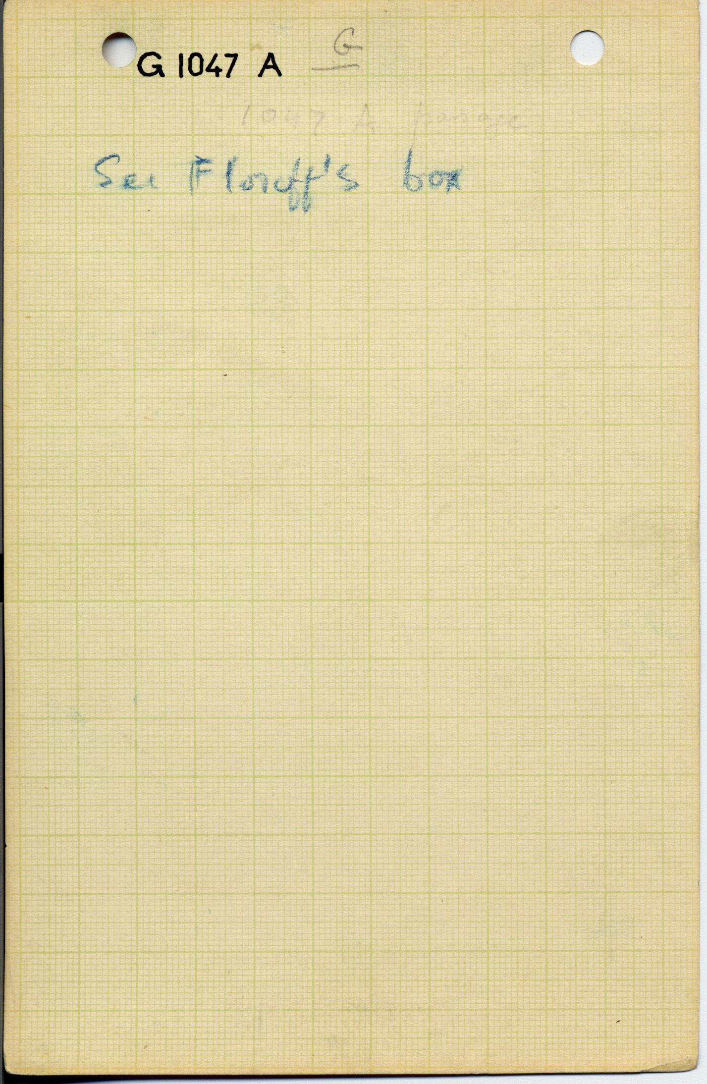 Notes: G 1047, Shaft A