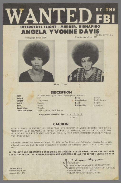 Wanted by the FBI. Interstate flight - murder, kidnapping. Angela Davis