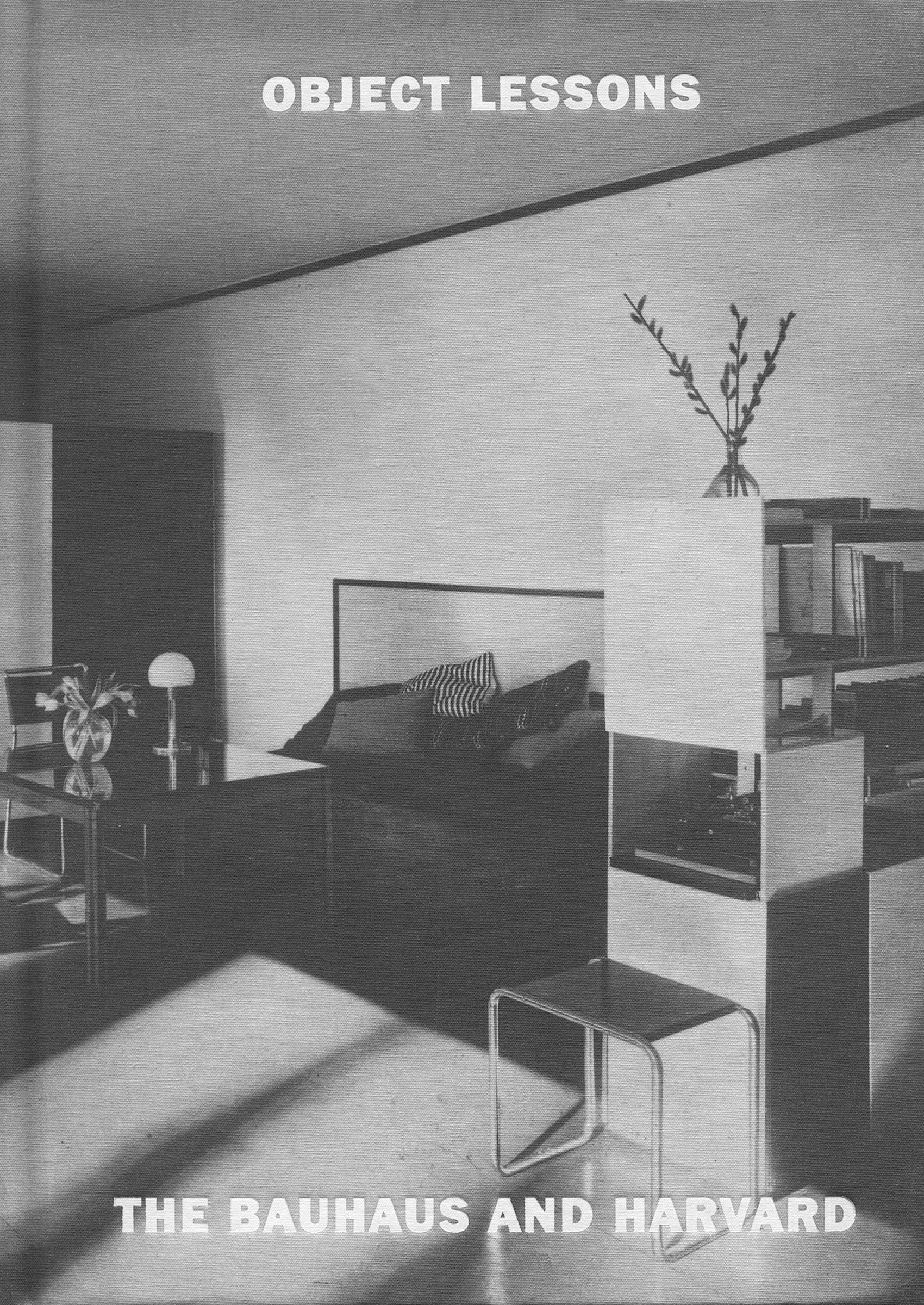 Object Lessons: The Bauhaus and Harvard