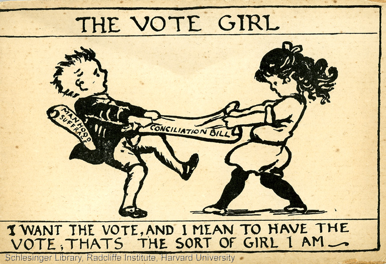 """The Vote Girl"" Poster with the text: ""I want the vote, and I mean to have the volte, that's the sort of girl I am."""
